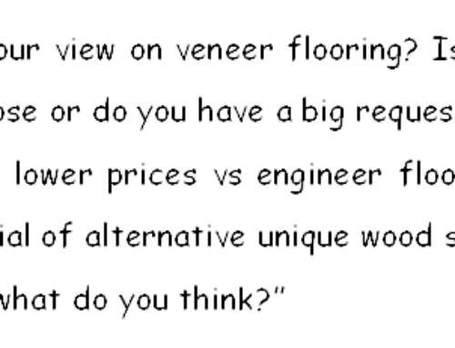 """What is your view on veneer flooring?""-An USA Client Asked"