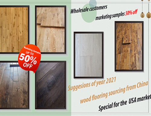 Suggestions Of The Year 2021 Flooring Purchase In China—For USA Market